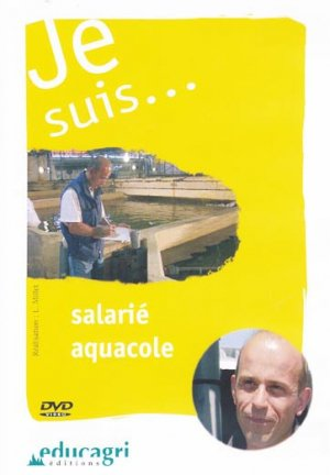 Je suis... salarié aquacole - educagri - 9782844444547 -