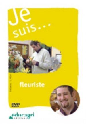 Je suis... fleuriste - educagri - 9782844444592 -