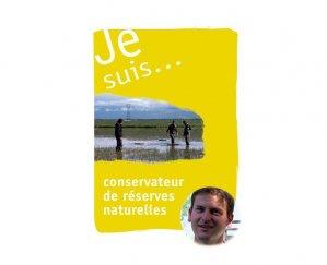 Je suis... conservateur de réserve naturelle - educagri - 9782844448804 -