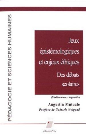 Jeux épistémologiques et enjeux éthiques - petra - 9782847431667 -