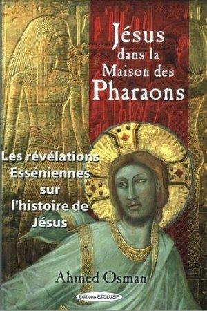 Jésus dans la maison des pharaons - Exclusif - 9782848910482 -