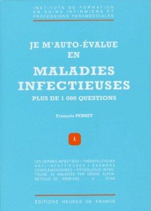 Je m'auto-évalue en maladies infectieuses - heures de france - 9782853852104 - Pilli ecn, pilly 2020, pilly 2021, pilly feuilleter, pilliconsulter, pilly 27ème édition, pilly 28ème édition, livre ecn