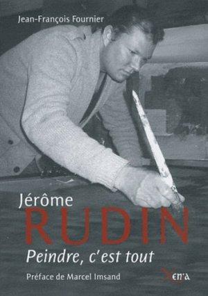 Jérôme Rudin. Peindre, c'est tout - Xenia Editions - 9782888921226 -