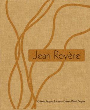 Jean Royère - galerie patrick seguin / galerie jacques lacoste - 9782909187020 -