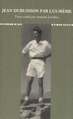 Jean Dubuisson par lui-même - du linteau  - 9782910342517 -