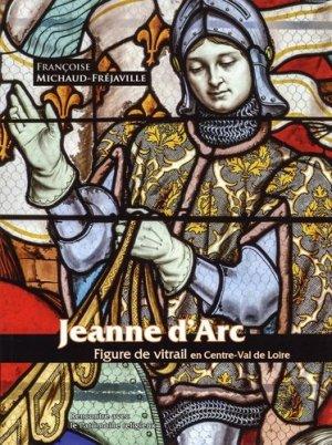Jeanne d'Arc - Rencontre avec le patrimoine religieux - 9782911948534 -