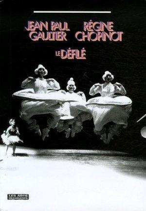 Jean Paul Gaultier / Régine Chopinot - les arts decoratifs - 9782916914008 -