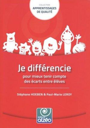 Je différencie pour mieux tenir compte des écarts entre élèves - Editions Atzéo - 9782930794280 -