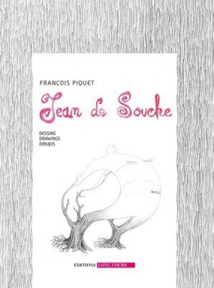 Jean de Souche. Dessins, Edition français-anglais-espagnol - Long Cours - 9782955956649 -