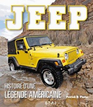 Jeep, histoire d'une légende américaine - etai - editions techniques pour l'automobile et l'industrie - 9791028300371 -