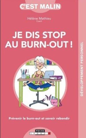 Je dis stop au burn-out !. Le burn-out n'est pas une fatalité - leduc - 9791028516208 -