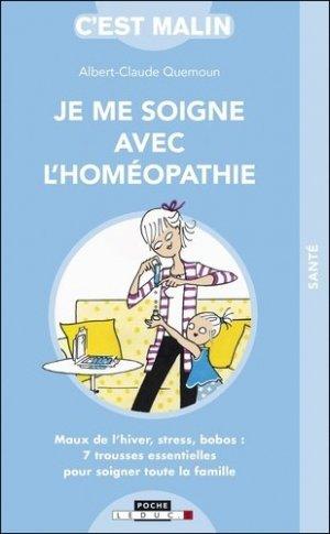 Je me soigne avec l'homéopathie - leduc - 9791028516321 -