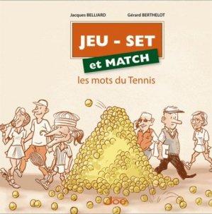 Jeu, set et match. Les mots du tennis - Joe éditions - 9791093636252 -
