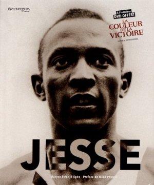 Jesse. La fabuleuse histoire de Jesse Owens, avec 1 DVD - En exergue éditions - 9791097469009 -