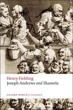 JOSEPH ANDREWS AND SHAMELA  - OXFORD - 9780199536986 -