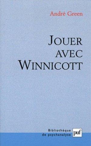 Jouer avec Winnicott - puf - presses universitaires de france - 9782130585701 -