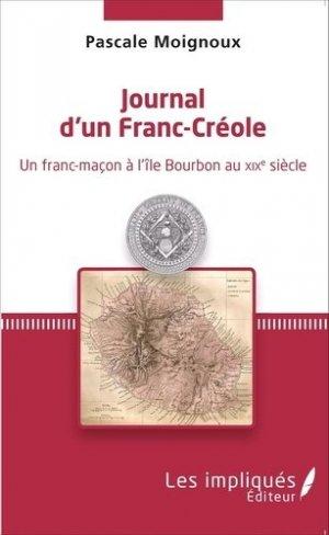 Journal d'un Franc-Créole - Les Impliqués - 9782343068169 -