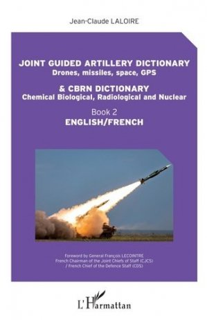 Joint guided artillery dictionnary and CBRN dictionnary - L'Harmattan - 9782343182971 -