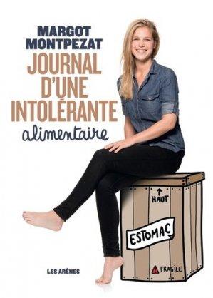 Journal d'une intolérante alimentaire - les arenes - 9782352045861 -