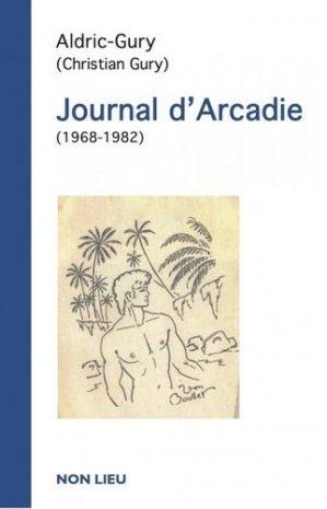 Journal d'Arcadie - non lieu - 9782352702429 -