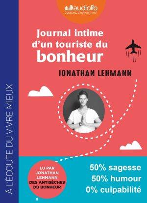 Journal intime d'un touriste du bonheur - audiolib - 9782367629520