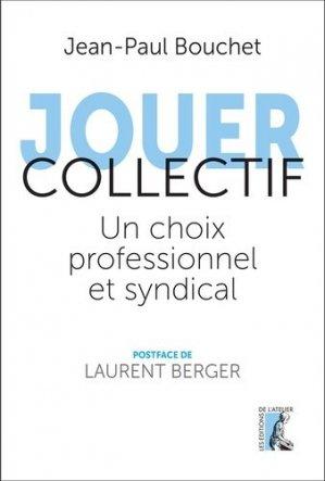 Jouer collectif - Editions de l'Atelier - 9782708246218 -