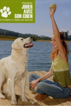 Jouer avec son chien - De Vecchi - 9782732887760 -