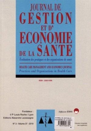 Journal de gestion et d'économie de la santé Volume 37 N° 3/2019 - eska - 9782747228794 -