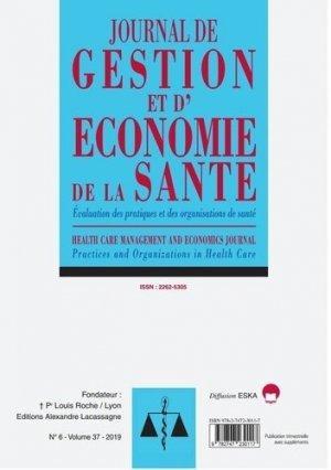 Journal de gestion et d'économie de la santé Volume 37 N° 6-2019 : Evaluation des pratiques et des organisations de sante-jges 6-2019 - eska - 9782747230117 -