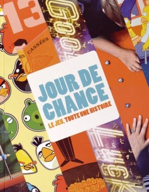Jour de chance. Le jeu, toute une histoire - Le Cherche Midi - 9782749140063 -