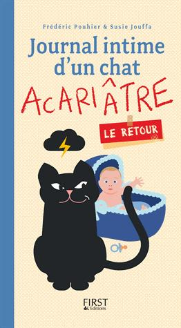 Journal intime d'un chat acariâtre, le retour - first editions - 9782754088183 -