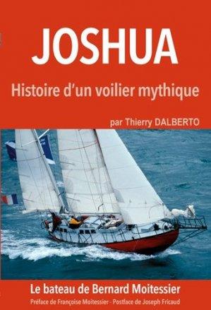 Joshua. Histoire d'un voilier mythique - ancre de marine - 9782841413324 -