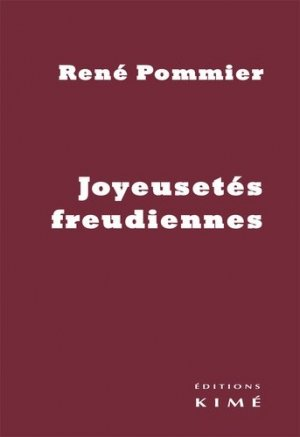 Joyeusetés freudiennes - Editions Kimé - 9782841749034 -