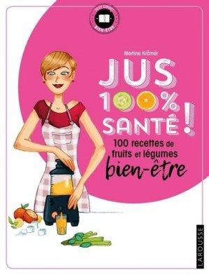 jus 100 % santé - larousse - 9782035936950 -