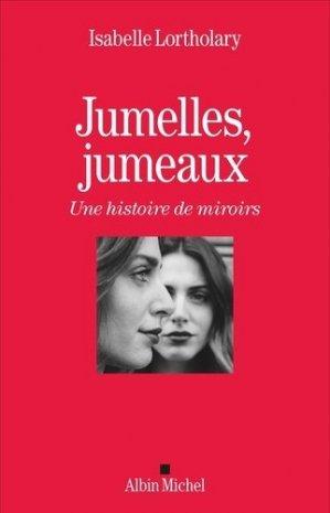 Jumelles - jumeaux - albin michel - 9782226397997 -