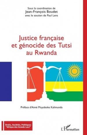 Justice française et génocide des Tutsi au Rwanda - l'harmattan - 9782343228488 -