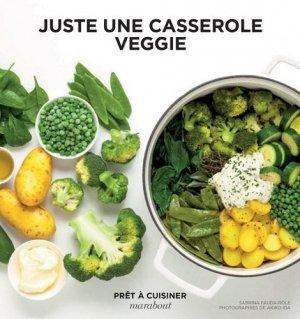 Juste une casserole veggie - marabout - 9782501129206 -