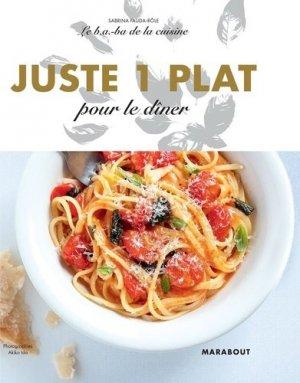 Juste un plat pour le dîner - Marabout - 9782501149020 -