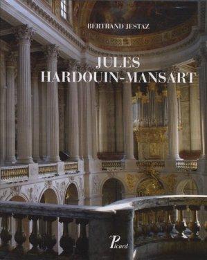 Jules Hardouin-Mansart. Coffret 2 volumes - Editions AandJ Picard - 9782708408173 -
