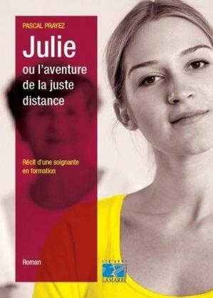 Julie ou l'aventure de la juste distance - lamarre - 9782757308554 -