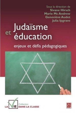 Judaïsme et éducation : enjeux et défis pédagogiques - presses universitaires de laval - 9782763725321 -