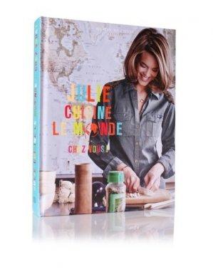 Julie cuisine le monde .... Chez vous ! - lec - 9782841232987 -