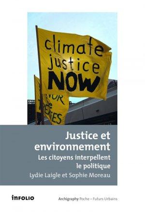 Justice et environnement - Les citoyens interpellent le politique - infolio - 9782884743495 -