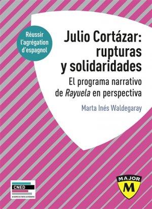 Julio Cortazar rupturas Solidaridades - belin - 9791035804305 -