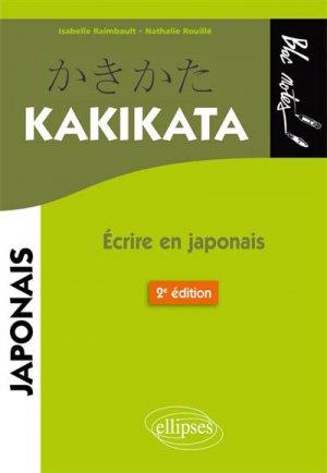 Kakikata : écrire en japonais - ellipses - 9782340026490 -