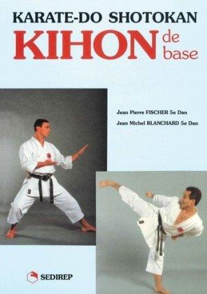 KARATE DO SHOTOKAN KIHON - SEDIREP - 9782901551560 -