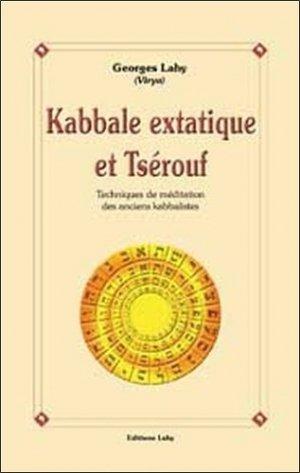Kabbale extatique et Tsérouf - Lahy - 9782950888785 -