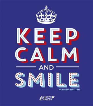 Keep Calm and Smile - assimil - 9782700507577 -