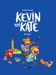 Kevin and Kate Tome 1 : Let's go ! - bd kids - 9782747085878 -