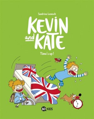 Kevin and Kate Tome 2 : Time's Up - bd kids - 9782747085885 -